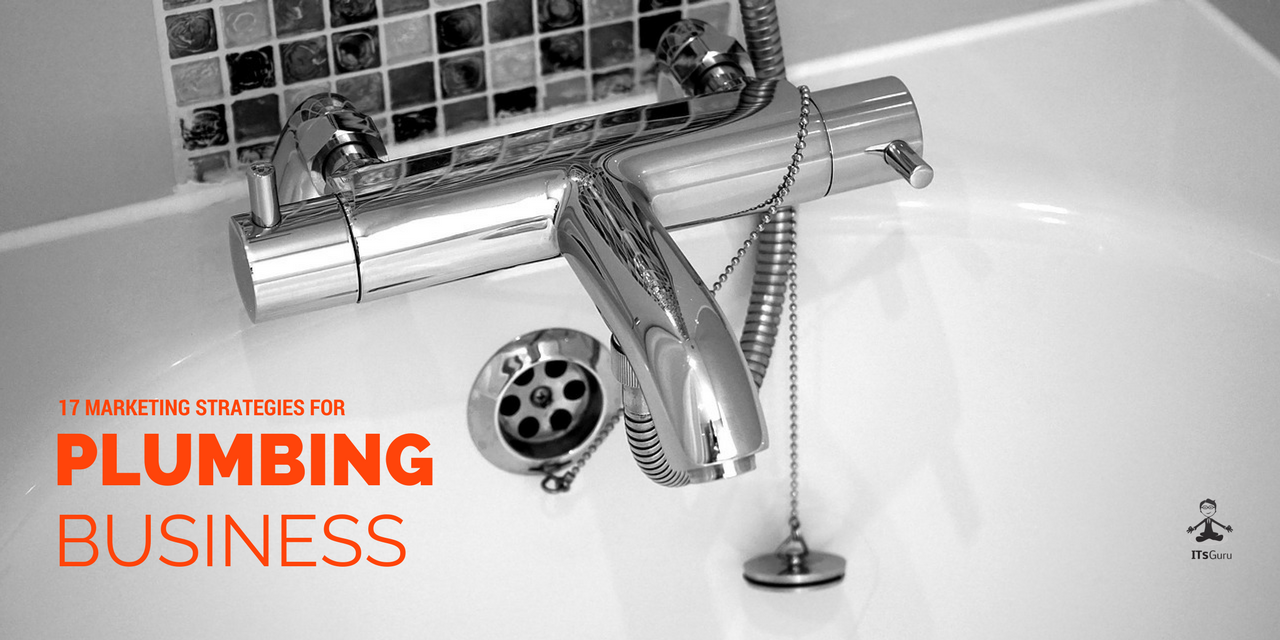 17 plumber marketing ideas to grow your business marketing tips