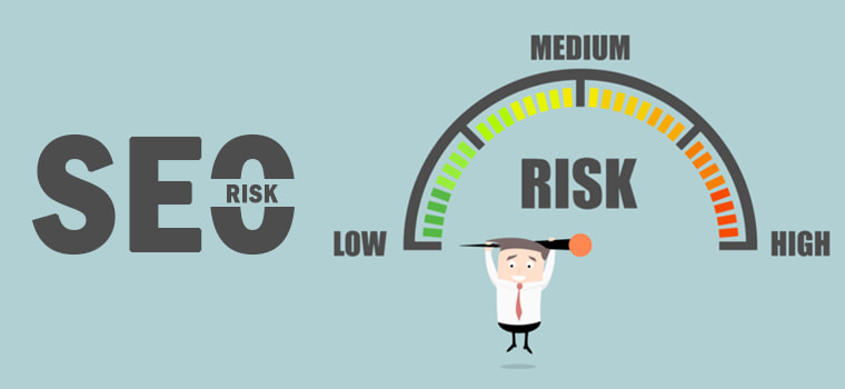 SEO Risks to Avoid