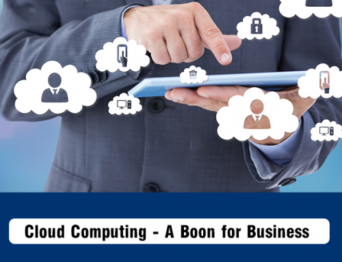 Cloud Computing – A Boon for Business!