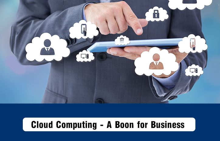 Cloud Computing - A Boon for Business - ITs Guru